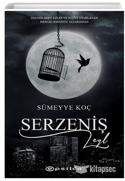 Serzenis Leyl Sumeyye Koc Epsilon Yayinevi 9786051736150