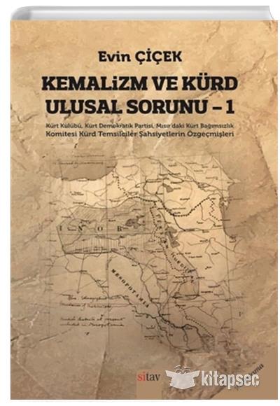 Kemalizm ve Kürd Ulusal Sorunu 1 Evin Çiçek Sitav Yayınevi   9786057920751